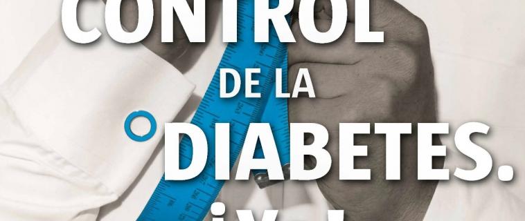 Tomemos control de la diabetes ¡Ya!