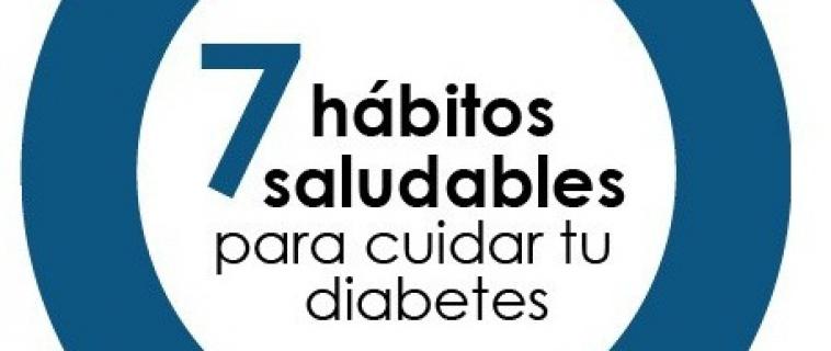 7 hábitos saludables para cuidar tu diabetes