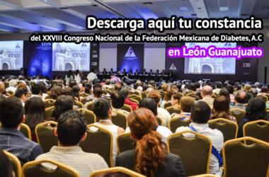 Descarga tu constancia del XXVIII Congreso Nacional de la FMD en León Guanajuato, tienes hasta el mes de Julio de 2016 para acceder