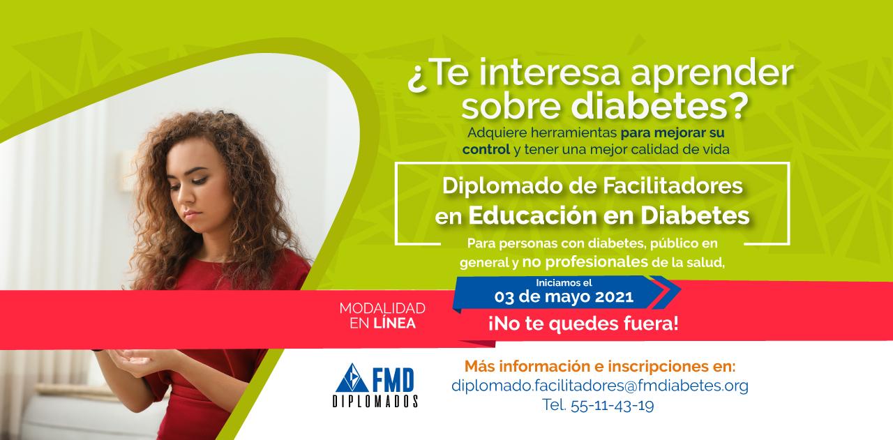 DIPLOMADO DE FACILITADORES DE EDUCACIÓN EN DIABETES  (PARA NO PROFESIONALES DE LA SALUD)