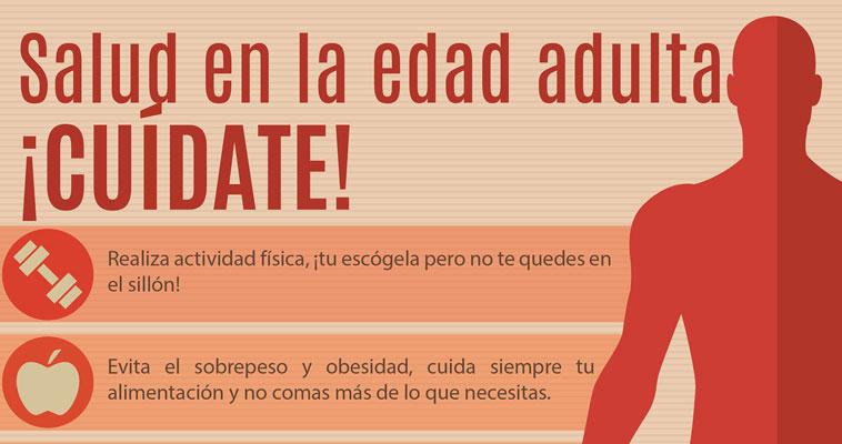 Salud en la edad adulta ¡Cuídate!