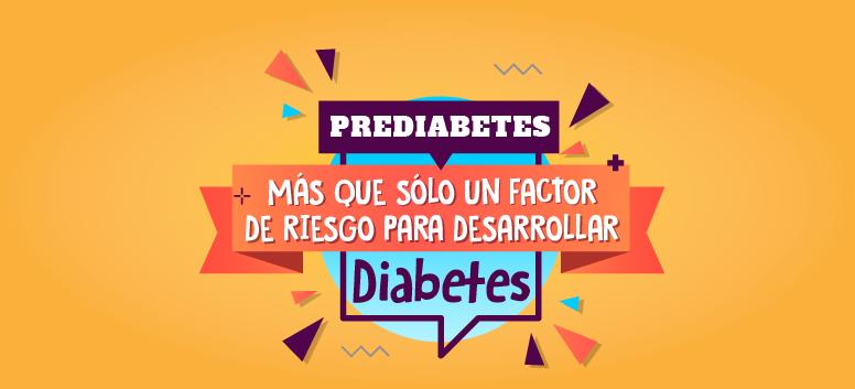Prediabetes: Más que sólo un factor de riesgo para desarrollar diabetes
