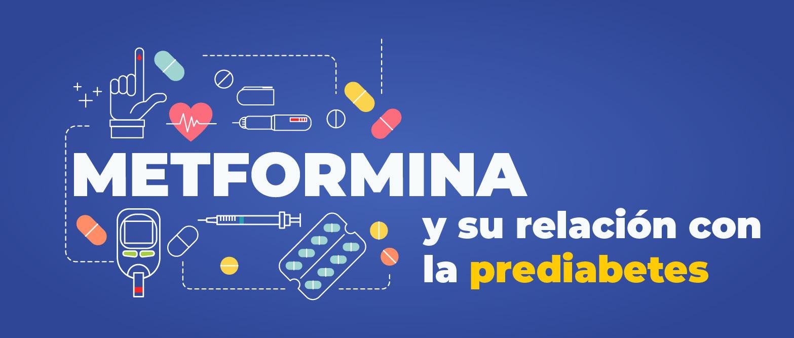 Metformina y su relación con la prediabetes
